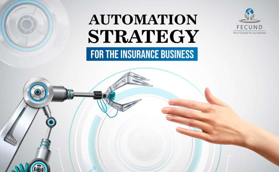 Automation-Strategy-For-The-Insurance-Business