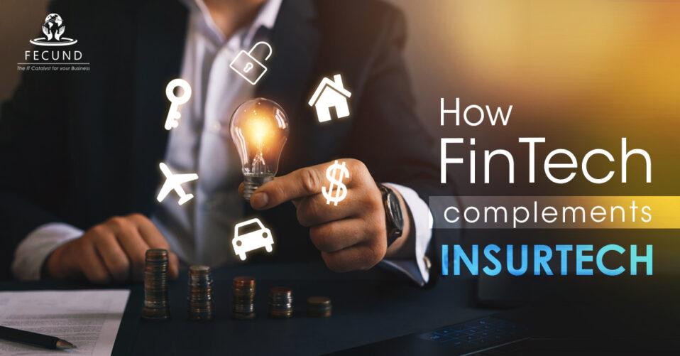 How-Fintech-Complements-Insurtech