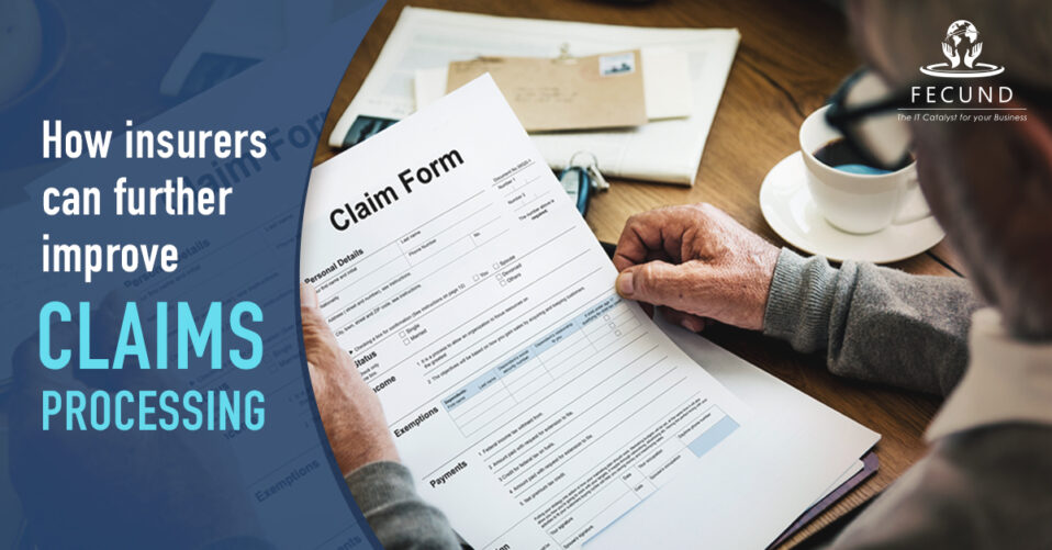 How to improve Claim processing