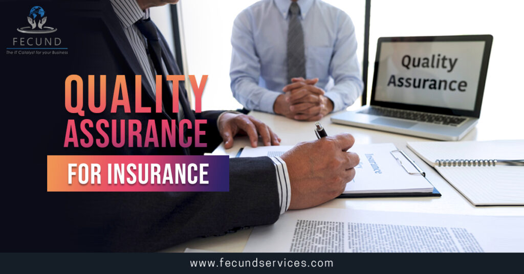 Quality Assurance for insurance